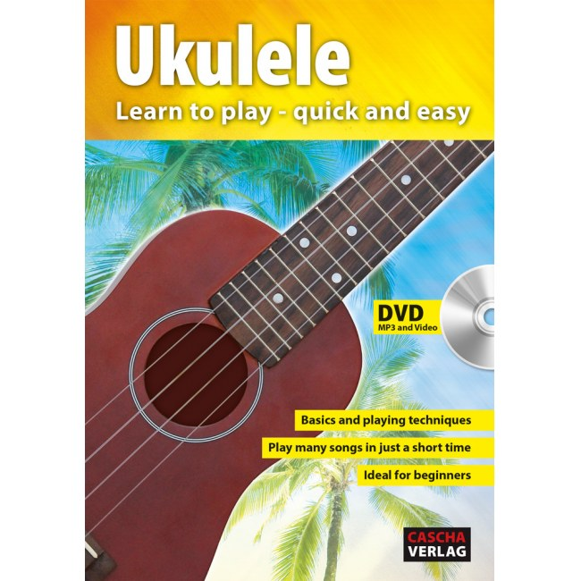CASCHA HH 1302 GB Ukulele Method Lern to play quick and easy - Book, CD and DVD