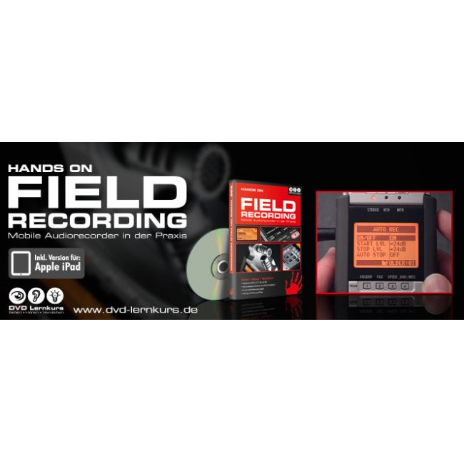 DVD LERNKURS Hands on Field Recording Mobile Audiorecorder in der Praxis