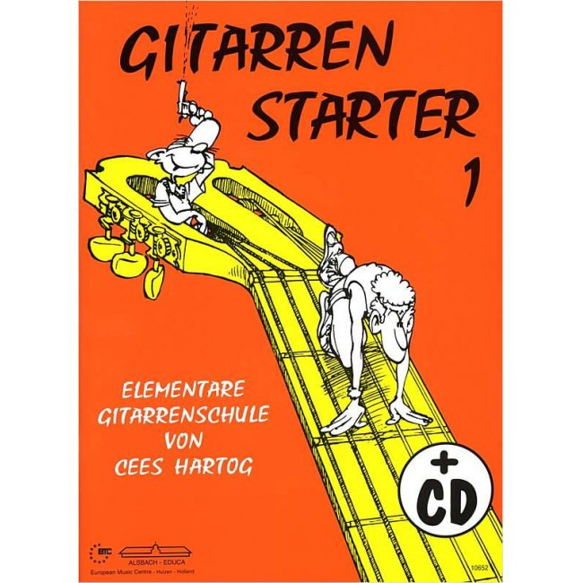 GRAHL Gitarrenstarter Band 1 /CD Elementare Gitarrenschule, Cees Hartog