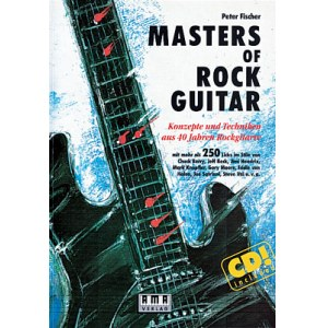 AMA Masters of Rock Guitar /CD, Peter Fischer Tricks und Licks 20 stilprägender Gitarristen