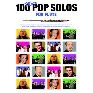 BOSWORTH 100 More Pop Solos For Flute 100 Pop Songs speziell für die Flöte