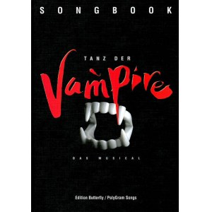EDITION BUTTERFLY Tanz der Vampire Songbook Alle Highlights des Kultmusicals