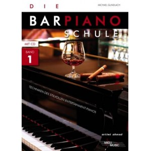 GRAHL Die Bar-Piano-Schule Bd.1 /CD Techniken des Entertainment-Pianos, M. Gundlach