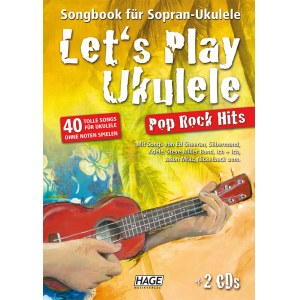 HAGE Lets Play Ukulele Pop Rock Hits /2CD EH 3857, Songbook und Ukulelenschule