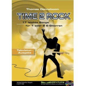 NOGATZ Time2Rock - Tabulaturausgabe /CD Thomas Danneboom, Songs für 1-2 Gitarren